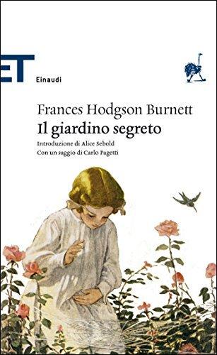 BURNETT FRANCES HODGSON IL GIARDINO SEGRETO COPERTINA