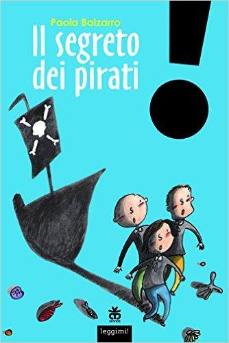 Balzarro Paola, il segreto dei pirati COPERTINA