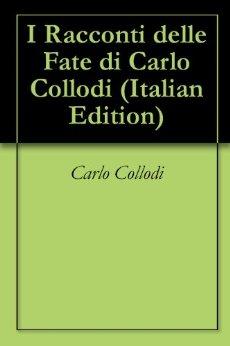 COLLODI CARLO I RACCONTI DELLE FATE_copertina