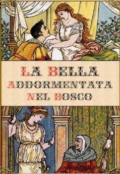 COLLODI CARLO LA BELLA ADDORMENTATA NEL BOSCO copertina