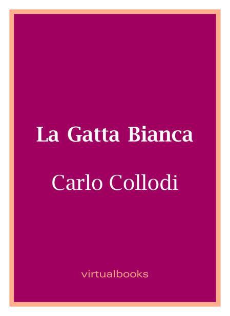 COLLODI CARLO LA GATTA BIANCA copertina