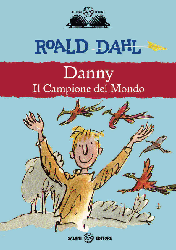 DAHL ROALD - DANNY IL CAMPIONE DEL MONDO COPERTINA