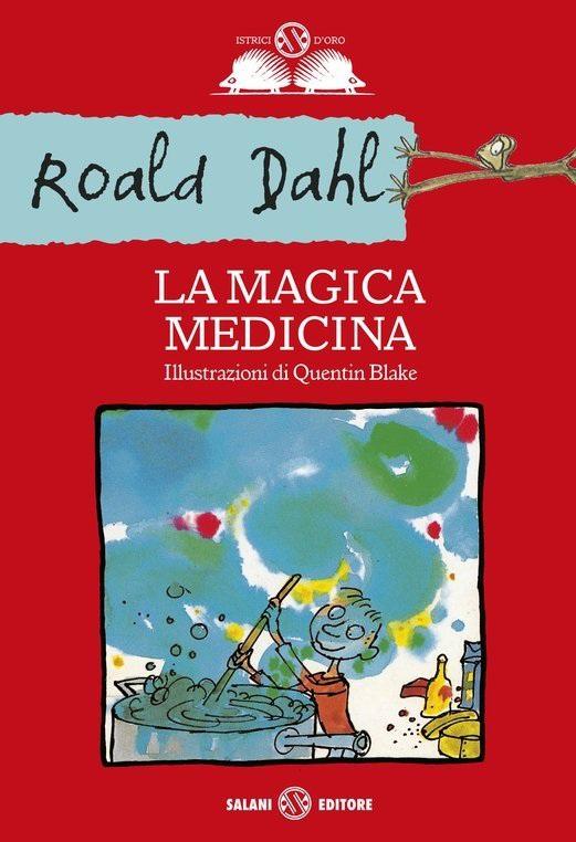 DAHL ROALD LA MAGICA MEDICINA_COPERTINA