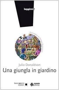 DONALDSON JULIA UNA GIUNGLA IN GIARDINO COPERTINA
