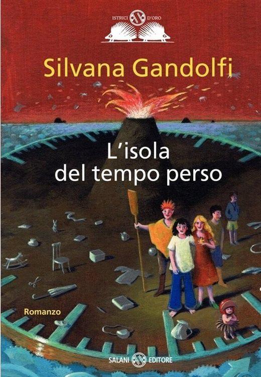 GANDOLFI SILVANA L'ISOLA DEL TEMPO PERSO COPERTINA