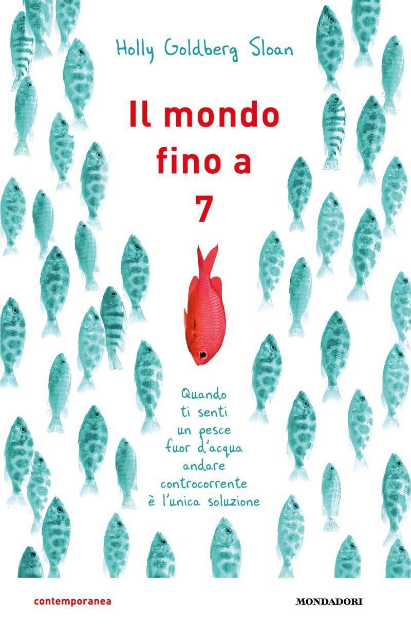 GOLDBERG SLOAN HOLLY IL MONDO FINO A SETTE COPERTINA