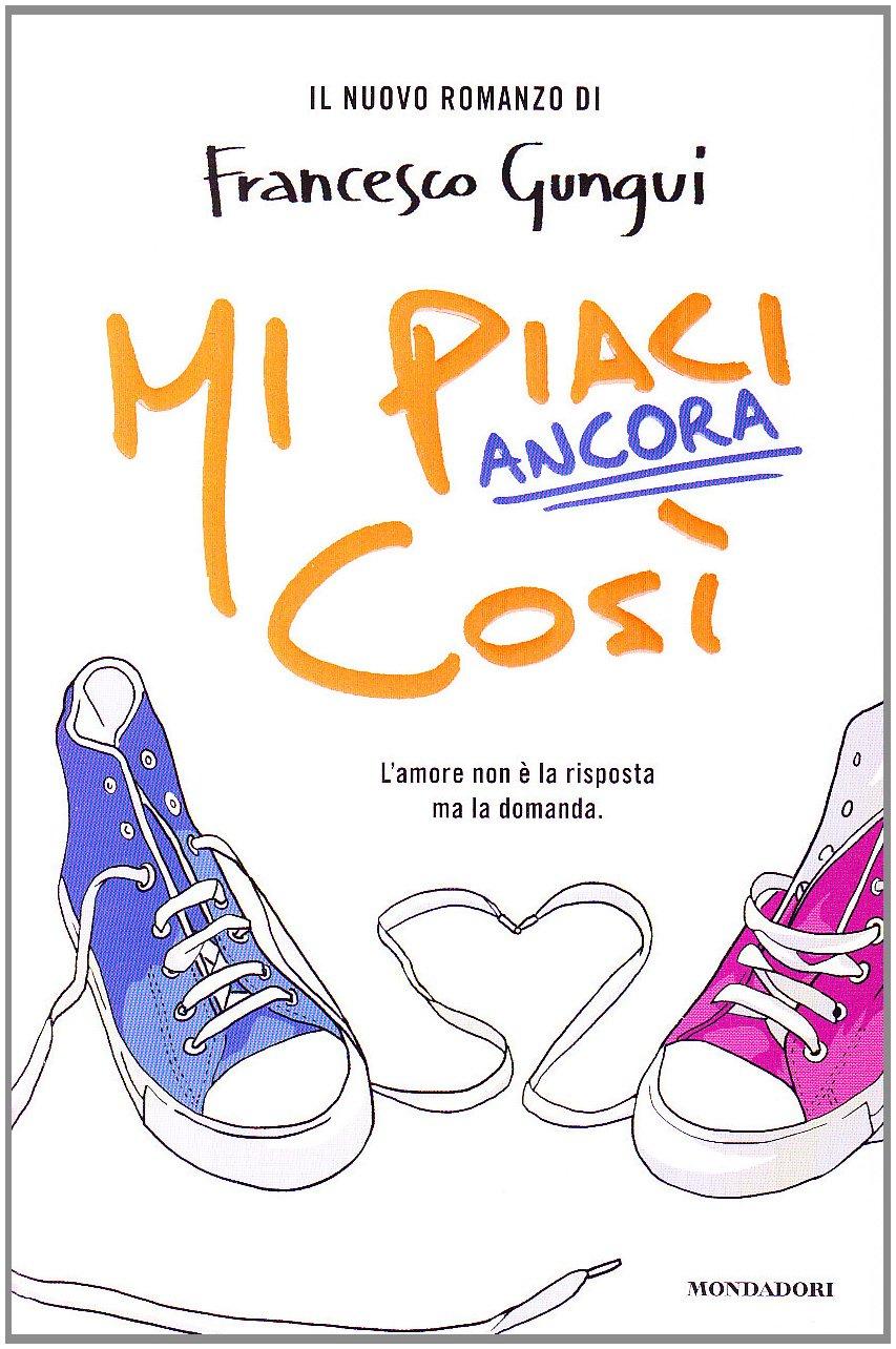 GUNGUI F. MI PIACI ANCORA COSI_COPERTINA