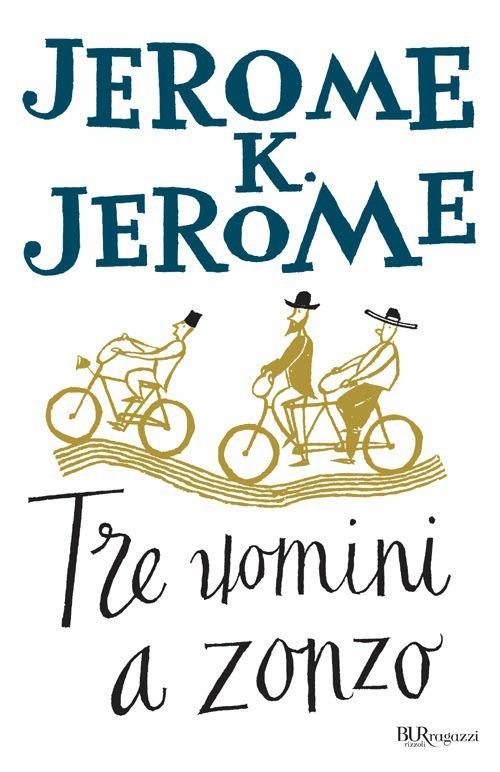 JEROME K. JEROME TRE UOMINI A ZONZO COPERTINA
