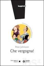 JOHNSON PETE CHE VERGOGNA COPERTINA