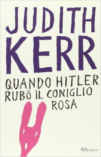 KERR JUDIT QUANDO HITLER RUBO IL CONIGLIO ROSA COPERTINA