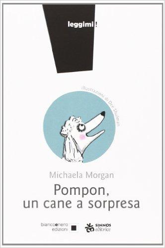MORGAN MICHAELA PONPON UN CANE A SORPRESA COPERTINA