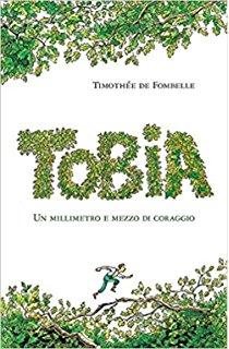 DE FOMBELLE TIMOTHE'E TOBIA – UN MILLIMETRO E MEZZO DI CORAGGIO ...